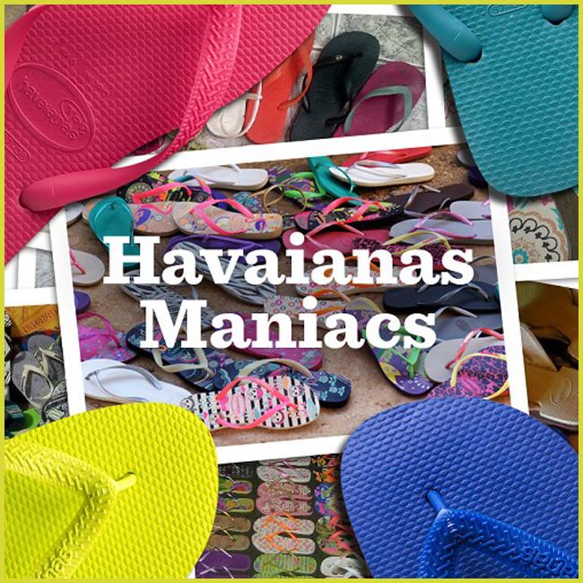 Tweedot blog magazine - Havaianas maniacs