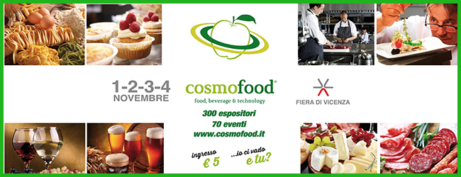 Tweedot blog magazine - Cosmofood Vicenza - fiera food beverage wine e corsi