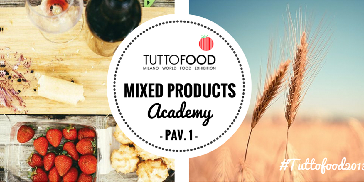 TuttoFood Mixed Products Academy