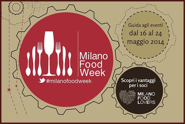 Tweedot blog magazine - Guida alla Milano Food Week 2014