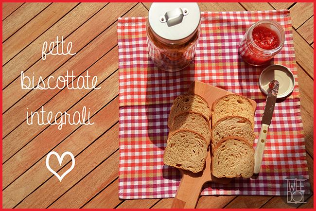 Tweedot blog magazine - semplici fette biscottate integrali da fare in casa