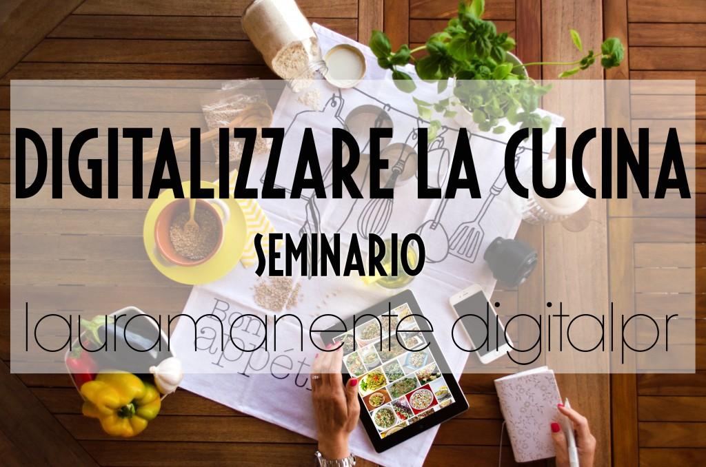 Corso-Cucina-Digitale-Laura-Manente-Digital-PR-1024x678
