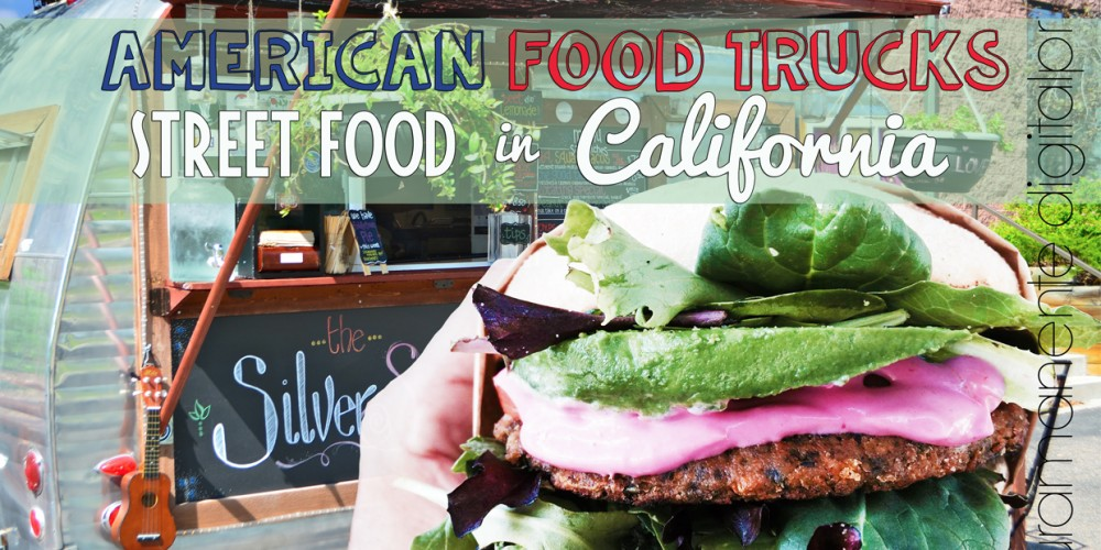 American Food Truck - Street Food in California - Laura Manente