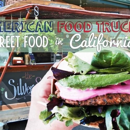 American Food Truck - Street Food in California - Laura Manente